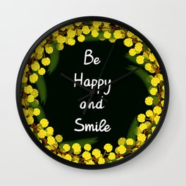 Be Happy and Smile Wall Clock