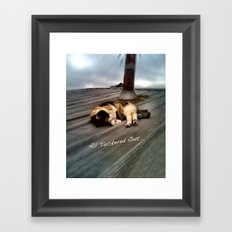 All Tuckered Out Framed Art Print