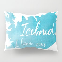 Iceland I love you - ice version Pillow Sham