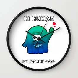 Wanna Be GOD, Funny Alien Dude Wall Clock