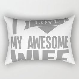 I Love My Awesome Wife Rectangular Pillow