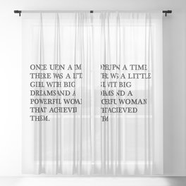 Once upon a time there was a little girl Sheer Curtain