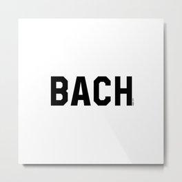 BACH _ EST1865_ Metal Print