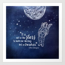 Shakepeare Not in the Stars Art Print