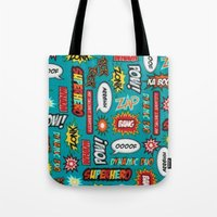 sayings Tote Bags featuring super heros sayings by  Alexia Miles photography