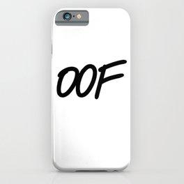 OOF iPhone Case