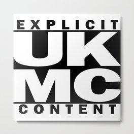 UK MC Explicit Content Metal Print