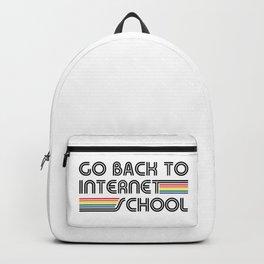 Go Back To Internet School Backpack