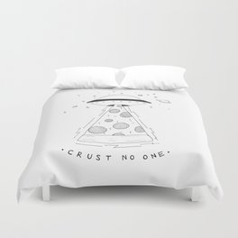 crust no one Duvet Cover