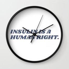 Insulin is a Human Right Wall Clock