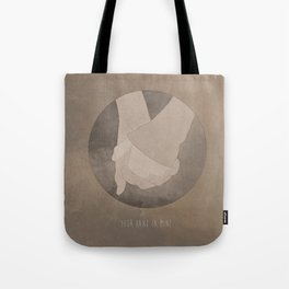 Your Hand In Mine. Tote Bag