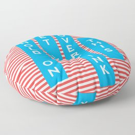 Hold On, Let Me Overthink This Floor Pillow