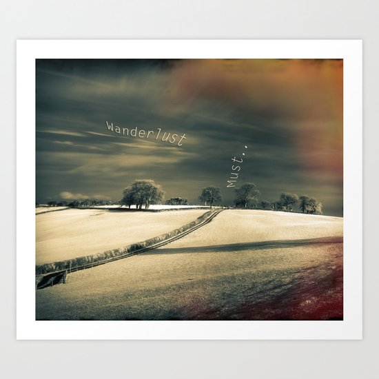 I Wander because... Art Print
