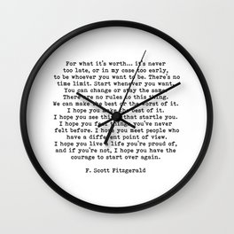 Life quote, For what it's worth, F. Scott Fitzgerald Quote Wall Clock