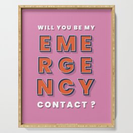 Emergency contact - typography Serving Tray