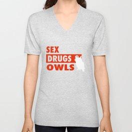 Sex Drugs And Owls Unisex V-Neck