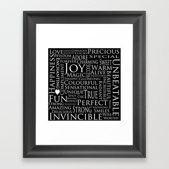 You Are All Of This And More!. Framed Art Print