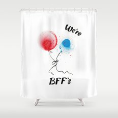 We are BFF's Shower Curtain