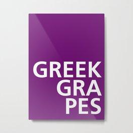 Greek Grapes - Tongue Twisters Metal Print