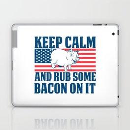 Keep calm and rub some bacon on it Laptop & iPad Skin