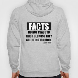 Facts Truth Quote Auldous Huxley  Hoody