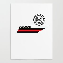 Tennessee Firefighter Shield Thin Red Line Flag Poster
