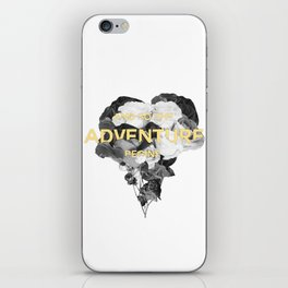 and so the adventure begins iPhone Skin