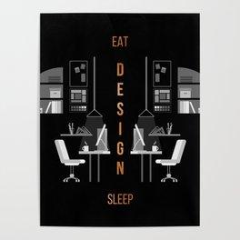 Eat Sleep Design Copper Poster