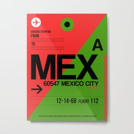 MEX Mexico City Luggage Tag 2 Metal Print