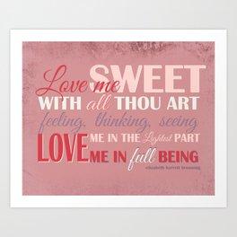 Love Me In Full Being Art Print