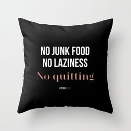 No Quitting! Throw Pillow