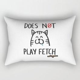 Does not play fetch! Rectangular Pillow
