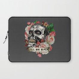 I'll Be Back Laptop Sleeve