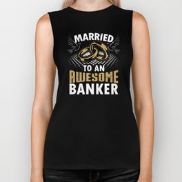 Married To An Awesome Banker Biker Tank
