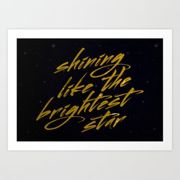 Shining Like The Brightest Star Art Print