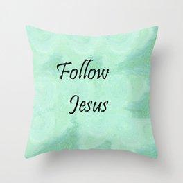 Follow Jesus Throw Pillow