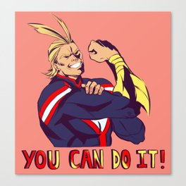 Do it for ALL MIGHT  Canvas Print