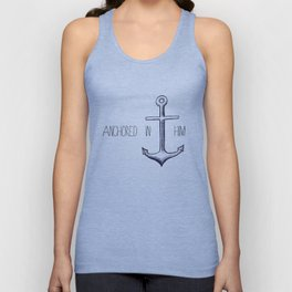 Anchored in Him Unisex Tank Top