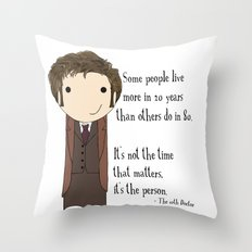 Doctor Who: It's Not the Time That Matters Throw Pillow