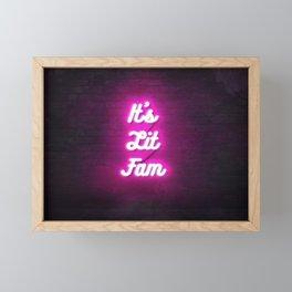 It's Lit Fam Neon Digital 3d art Sign 80s retro style deco Framed Mini Art Print