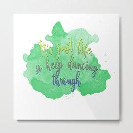 Dancing Through Life   Wicked Metal Print