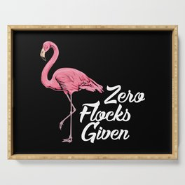 Funny Flamingo Gifts - Zero Flocks given Serving Tray