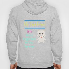 My Best Friend Is A West Highland White Terrier Hoody