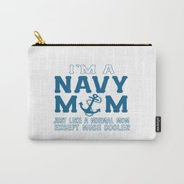 I'M A NAVY MOM Carry-All Pouch