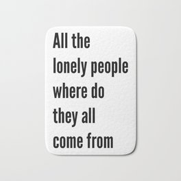 All the lonely people Bath Mat