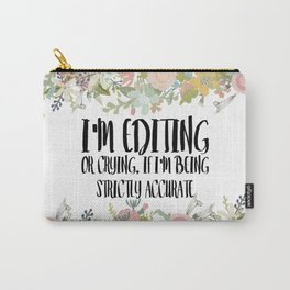 Editing / Crying Carry-All Pouch
