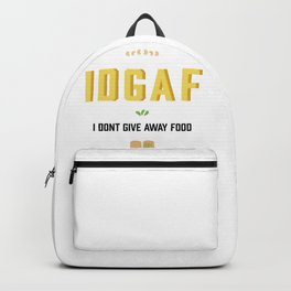 I dont give away food Backpack
