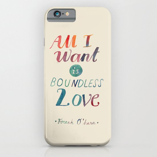 All I Want Is Boundless Love iPhone & iPod Case