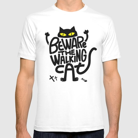 Beware the Walking Cat T-shirt