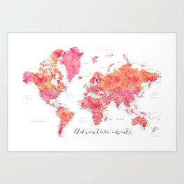 "Adventure Awaits watercolor world map in hot pink and orange, ""Tatiana"" Art Print"